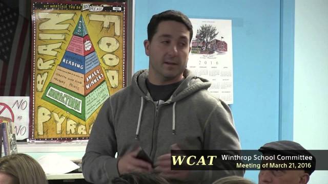 Winthrop School Committee Meeting – March 21, 2016