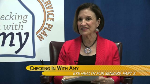 Checking In With Amy, May 2016: Eye Health For Seniors, Part 2