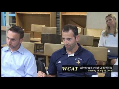 Winthrop School Committee Meeting of July 18, 2016
